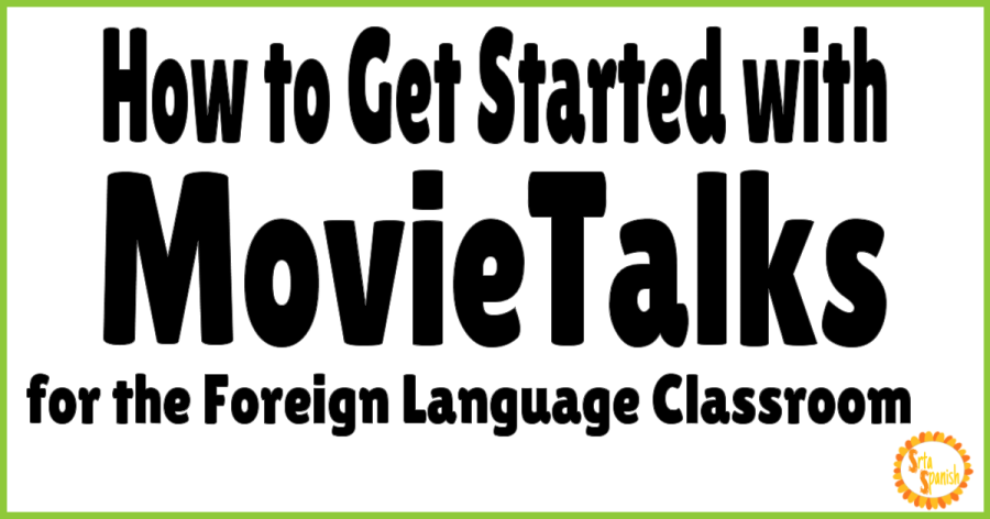 How to Get Started with MovieTalks - SrtaSpanish
